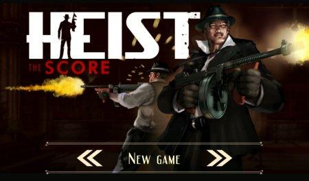 HEIST The Score v1.1.7 [мод]