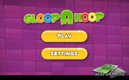 Gloop a Hoop версия 1.0.1