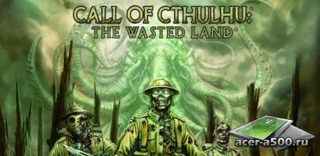 Call of Cthulhu: Wasted Land версия 1.2.4