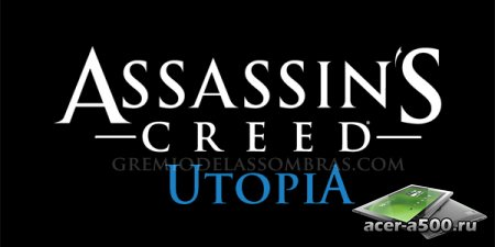 Assassin's Creed: Utopia - новая игра от Ubisoft и Gree