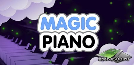 Magic Piano версия 1.0.1