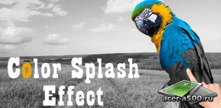 Color Splash Effect Pro (��������� �� ������ 1.4.5)