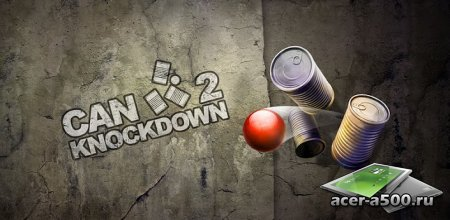 Can Knockdown 2 (обновлено до версии 1.11)