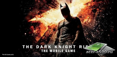 ������ ������: ����������� (The Dark Knight Rises) v1.1.3 [��������� �������]