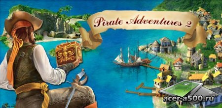 Pirate Adventures 2 (������� �������. ����� ������.) ������ 1.0