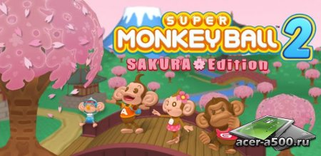 Super Monkey Ball 2: Sakura Ed версия 1.2