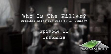 Кто Убийца (Эпизод II) (Who Is The Killer (Episode II) (обновлено до версии 1.2.0)