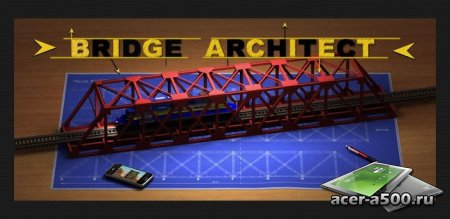 Bridge Architect (��������� �� ������ 1.2.8)