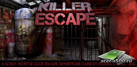 Killer Escape (обновлено до версии 1.4 Fixed)