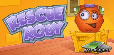 Rescue Roby (��������� �� ������ 1.7) [��������� �������]