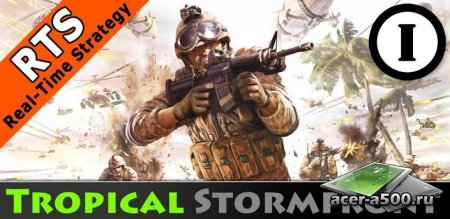 Tropical Stormfront - RTS (Грозовой фронт в тропиках) v1.0.17