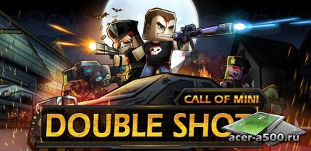 Call of Mini: Double Shot ������ 1.2 [Online] [��������� �������]