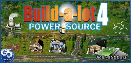 Построй-ка 4. Город солнца (Build-a-lot 4: Power Source) (полная версия)  (обновлено описание установки)