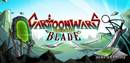 Cartoon Wars: Blade v1.0.6 [��������� �������]