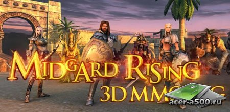 Midgard Rising 3D MMORPG (ранее Faction Wars 3D MMORPG) (ещ ранее World of Midgard 3DMMORPG) (обновлено до версии 1.634)