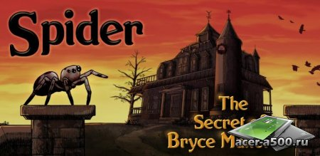 Spider: Secret of Bryce Manor версия 1.6