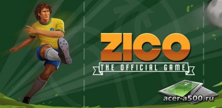 Zico: The Official Game (��������� �� ������ 1.0.5) [��������� �������]