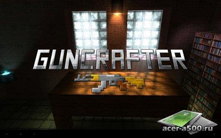 Guncrafter Pro (обновлено до версии 1.2) [свободные покупки]