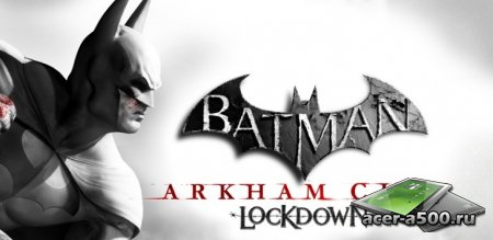 Batman: Arkham City Lockdown v1.0.1~2 [��������� �������]