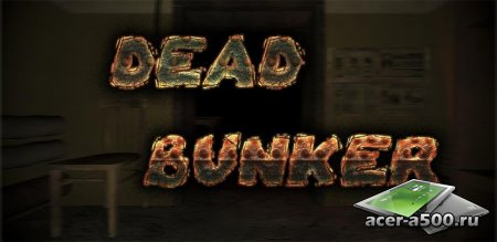 Dead Bunker HD (Full) v1.24.09