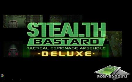 Stealth Bastard Deluxe (обновлено до версии 1.63.4)