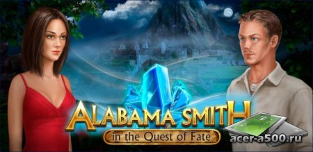 Alabama Smith in the Quest of Fate версия 1.0
