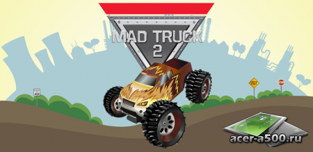 Mad Truck 2 ������ 1.00 [��������� �������]