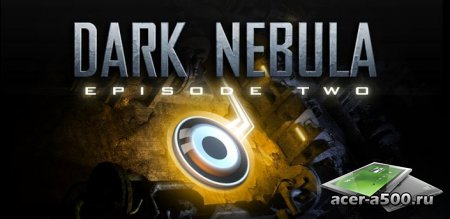 Dark Nebula HD - Episode Two версия 1.0 [мод]