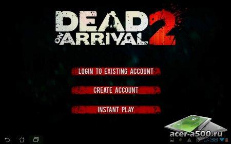 Dead on Arrival 2 v1.1.2 [свободные покупки]