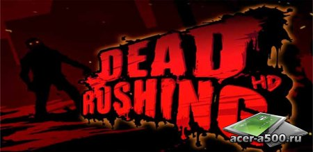 Dead Rushing HD