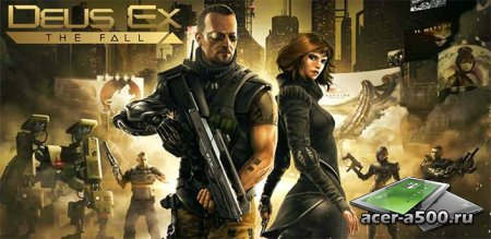 Deus Ex: The Fall ~32