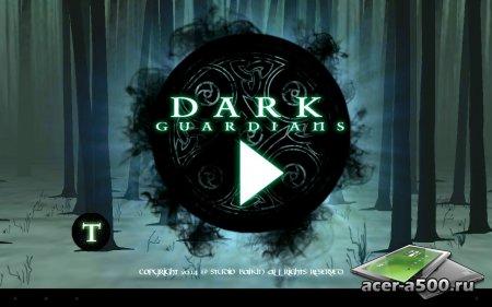 Dark Guardians v1.0 [свободные покупки]