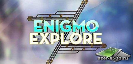 Enigmo: Explore