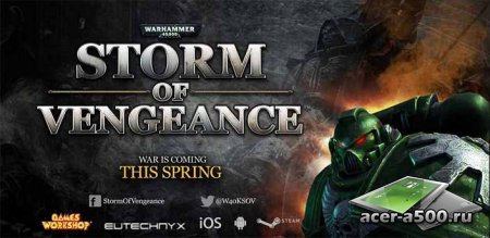 WH40k: Storm of Vengeance v1.2 [мод]