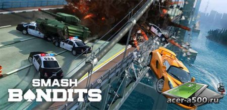 Smash Bandits Racing v1.08.12 [��������� �������]