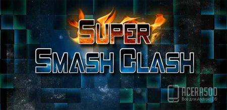 Super Smash Clash - Brawler .0
