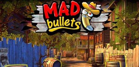 Mad Bullets v1.6 [свободные покупки]