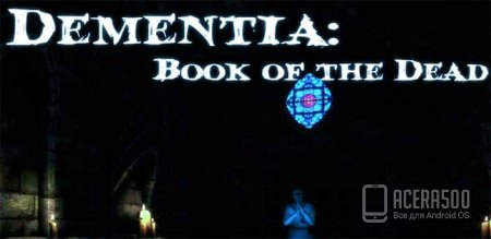 Dementia: Book of the Dead v1.01.01 [мод]