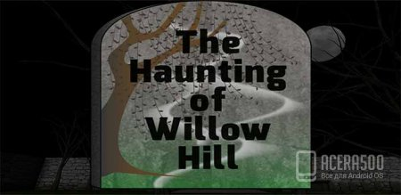 The Haunting of Willow Hill v1.0.3