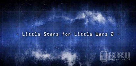 Little Stars for Little Wars 2 v1.4.09