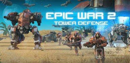 Epic War TD 2 v1.01