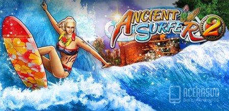 Ancient Surfer 2 v1.0.2 [свободные покупки]
